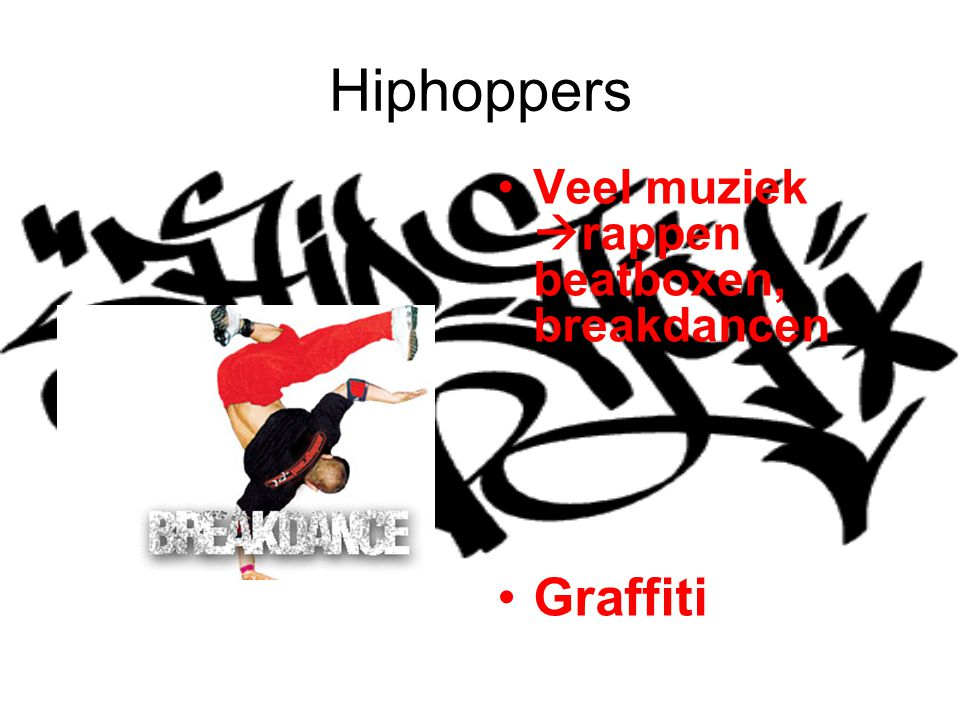 Hiphoppers Veel muziek rappen beatboxen, breakdancen Graffiti