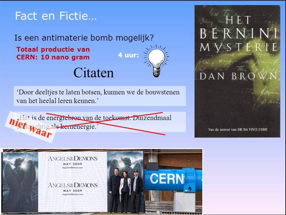Citaten Fact en Fictie… niet waar Is een antimaterie bomb mogelijk