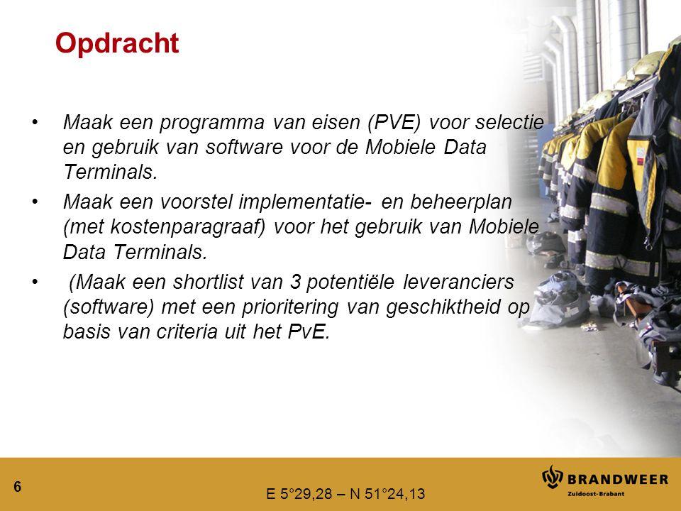 Opdracht Maak een programma van eisen (PVE) voor selectie en gebruik van software voor de Mobiele Data Terminals.
