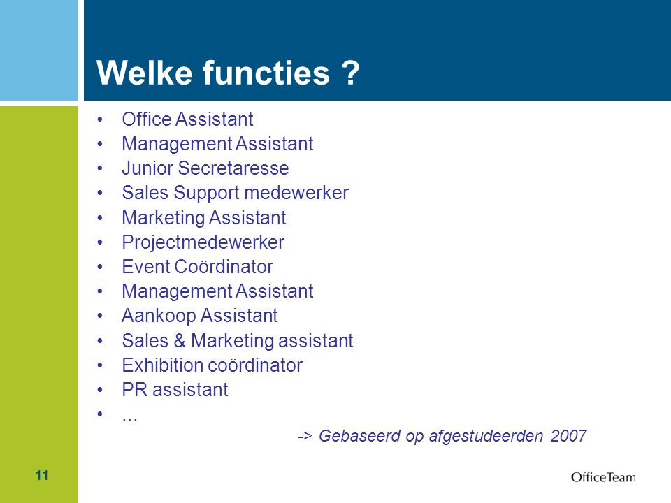 Welke functies Office Assistant Management Assistant