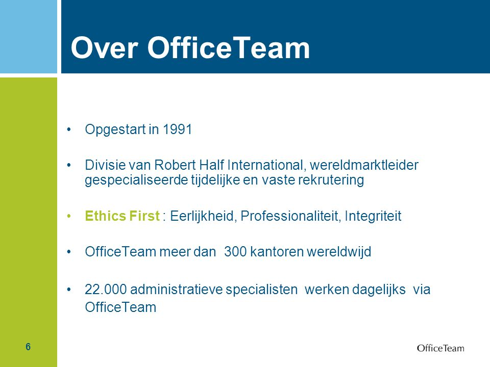 Over OfficeTeam Opgestart in 1991