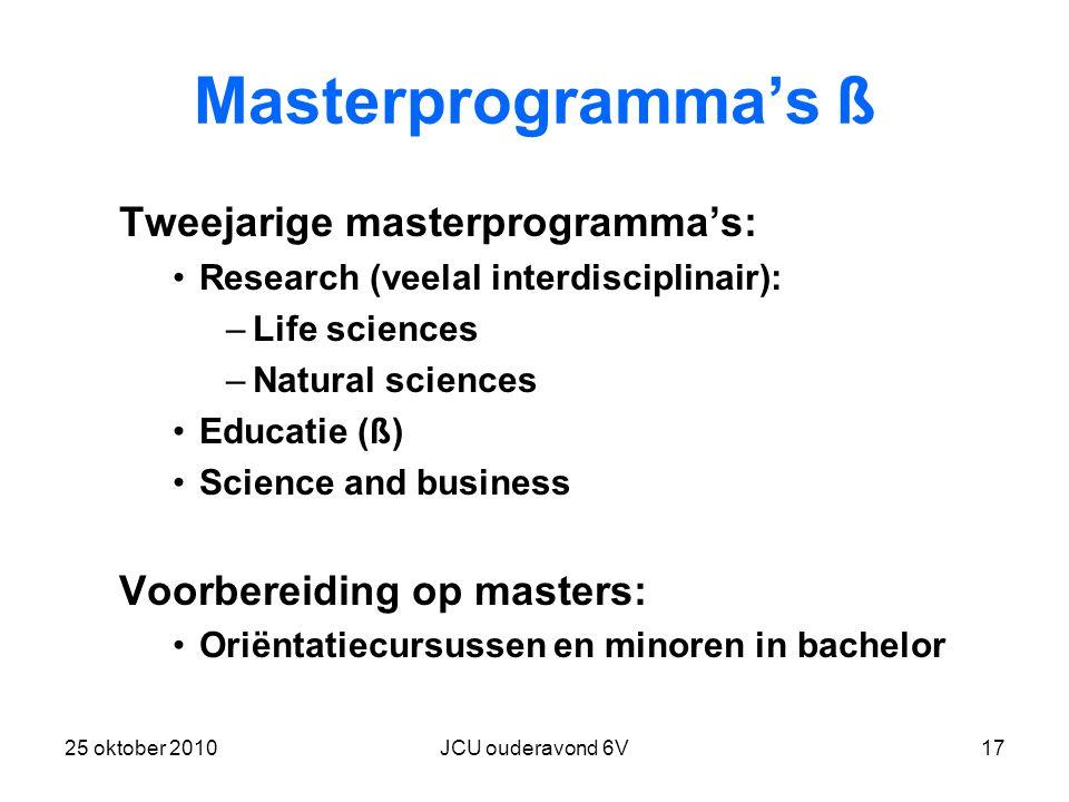 Masterprogramma's ß Tweejarige masterprogramma's: