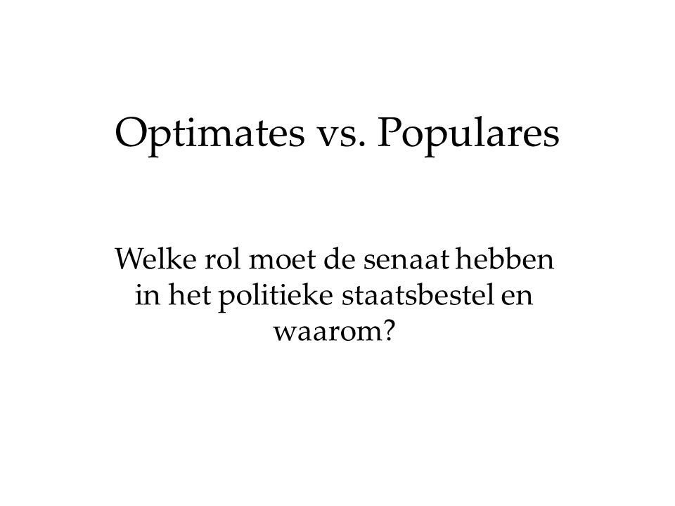 Optimates vs. Populares
