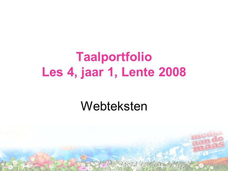Taalportfolio Les 4, jaar 1, Lente 2008