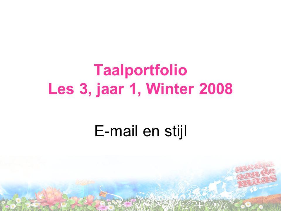Taalportfolio Les 3, jaar 1, Winter 2008
