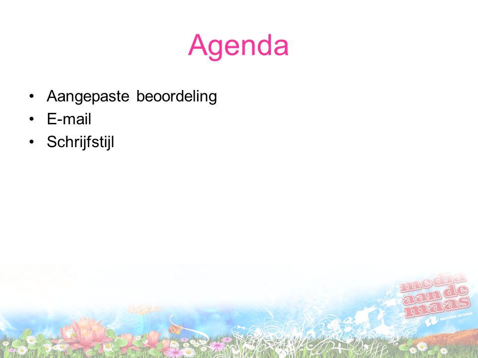 Agenda Aangepaste beoordeling E-mail Schrijfstijl