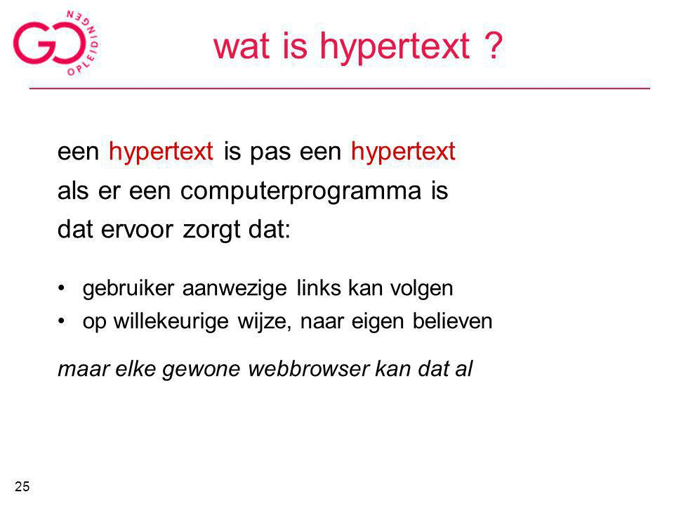 wat is hypertext een hypertext is pas een hypertext