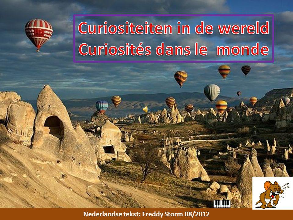 Curiositeiten in de wereld Curiosités dans le monde