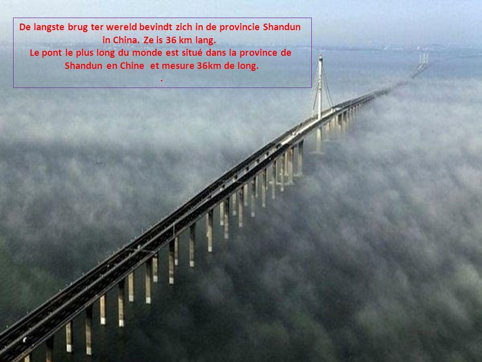De langste brug ter wereld bevindt zich in de provincie Shandun
