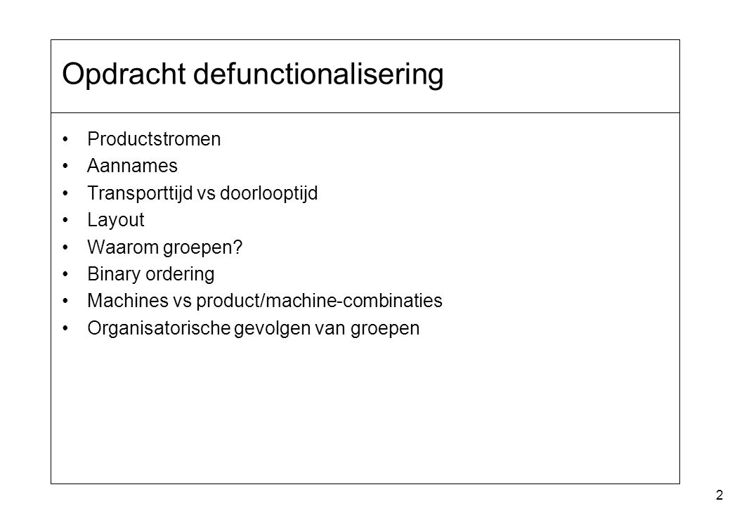 Opdracht defunctionalisering