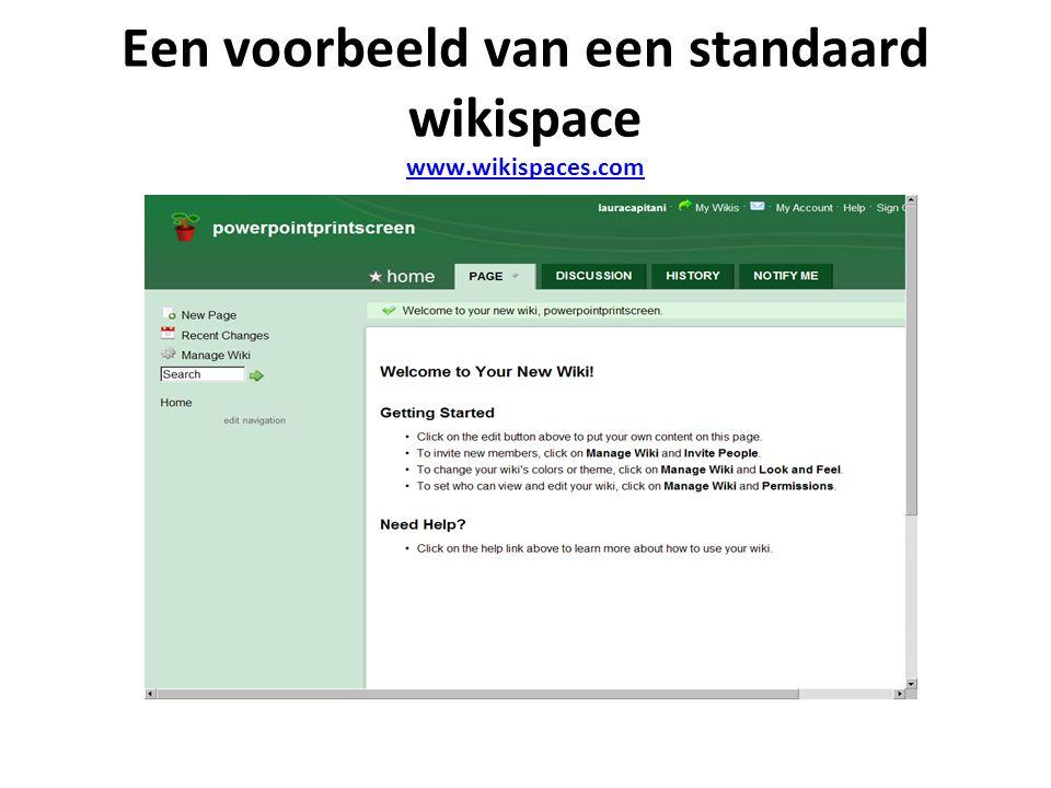 Een voorbeeld van een standaard wikispace www.wikispaces.com