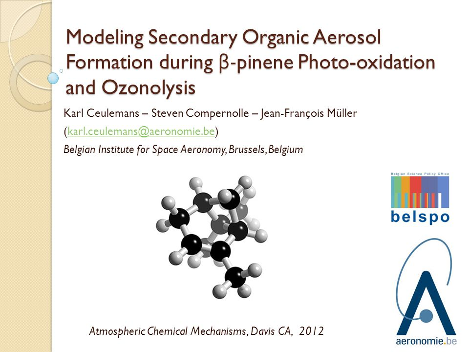 Modeling Secondary Organic Aerosol Formation during β-pinene Photo-oxidation and Ozonolysis