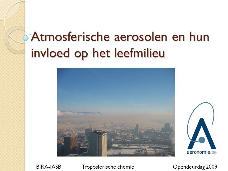 Atmosferische aerosolen en hun invloed op het leefmilieu