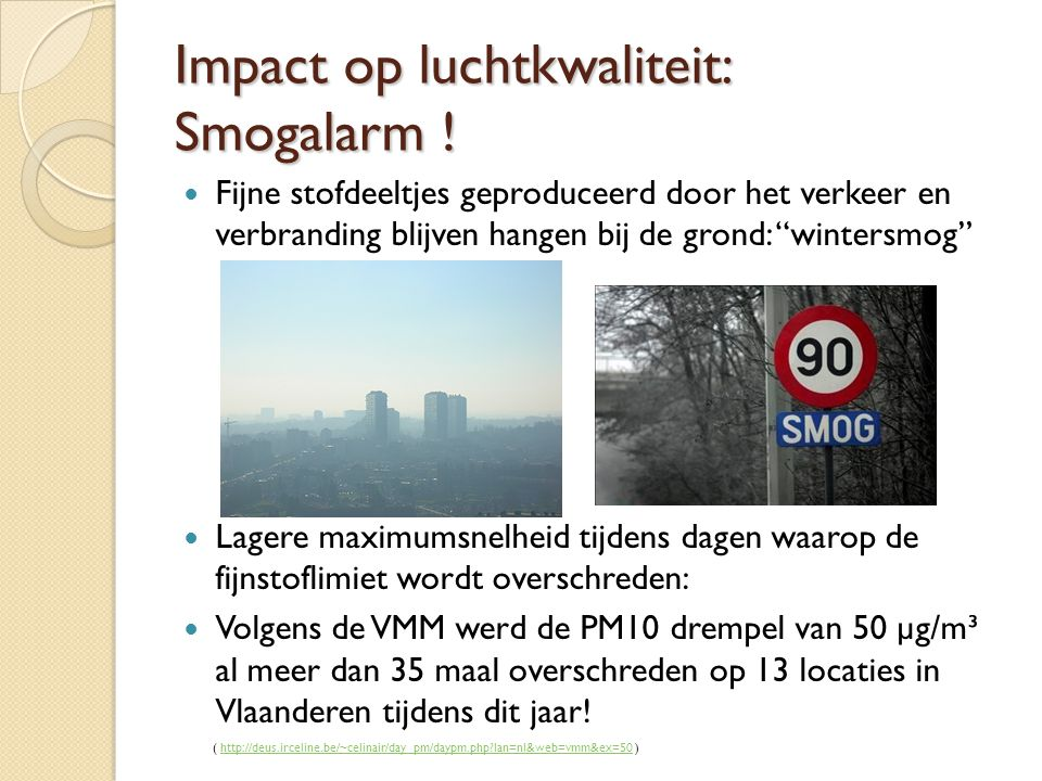 Impact op luchtkwaliteit: Smogalarm !