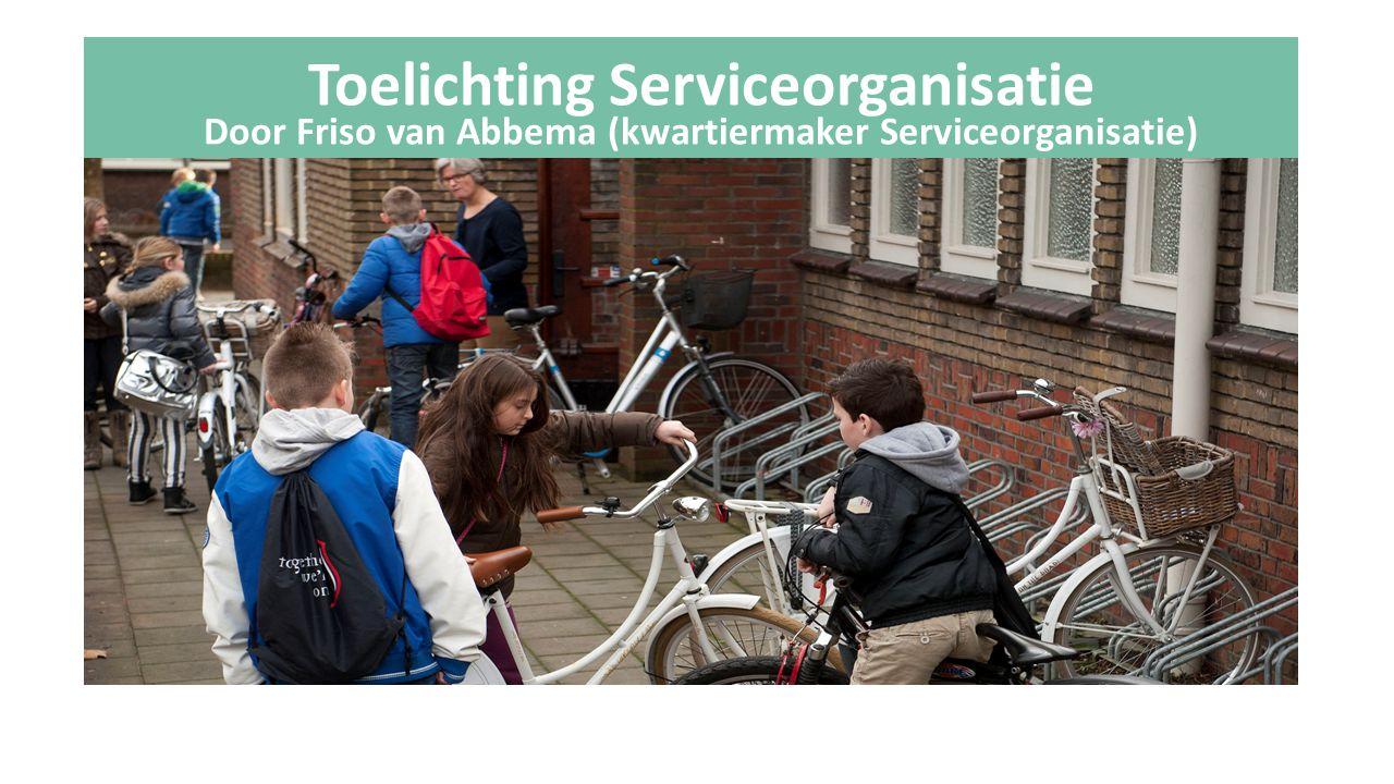 Toelichting Serviceorganisatie