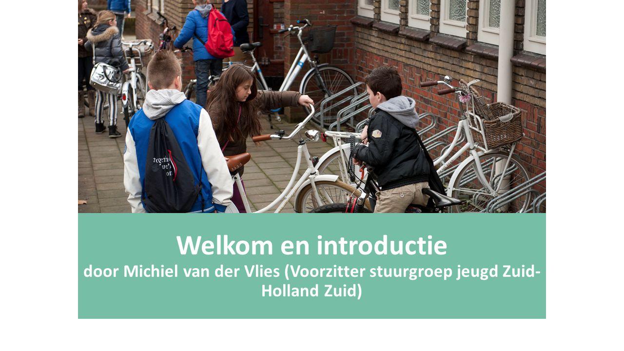 Welkom en introductie door Michiel van der Vlies (Voorzitter stuurgroep jeugd Zuid-Holland Zuid)