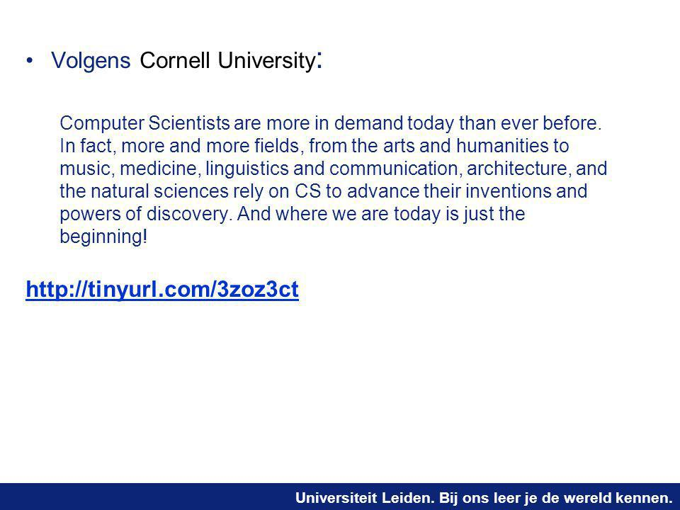 Volgens Cornell University: