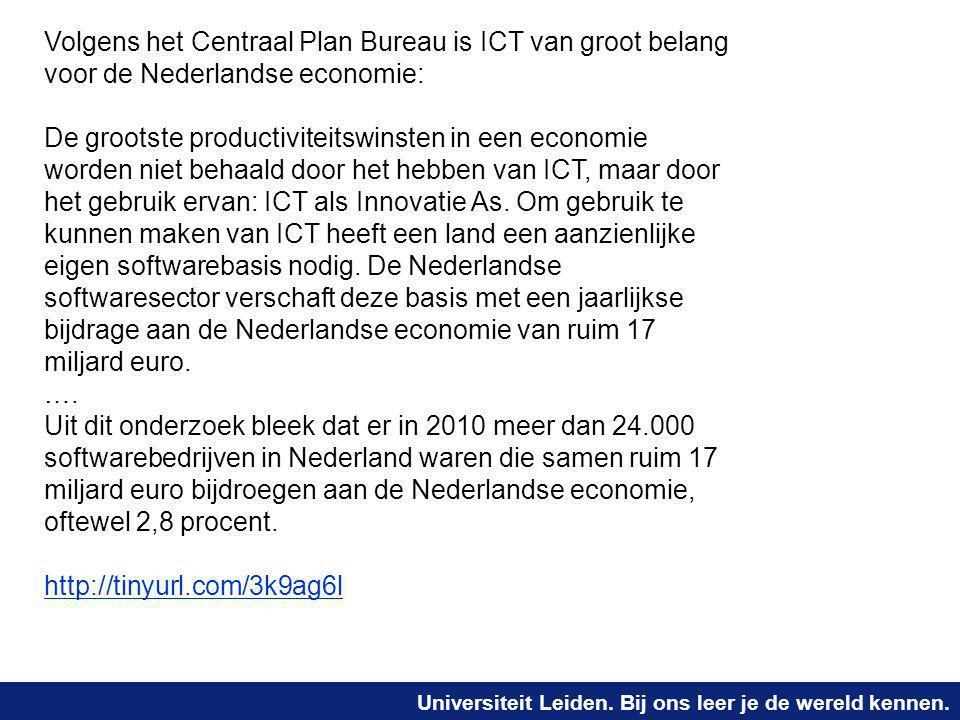 Volgens het Centraal Plan Bureau is ICT van groot belang voor de Nederlandse economie:
