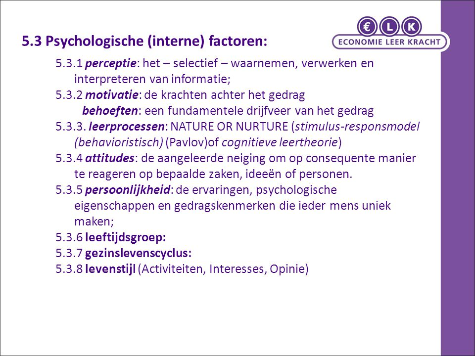 5.3 Psychologische (interne) factoren: