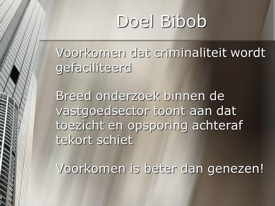Doel Bibob Voorkomen dat criminaliteit wordt gefaciliteerd