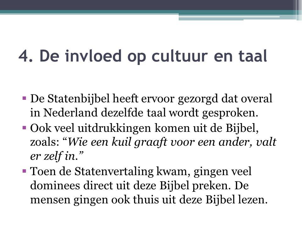 4. De invloed op cultuur en taal