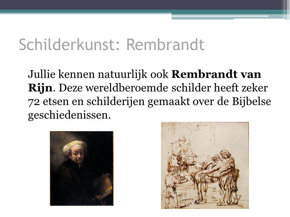 Schilderkunst: Rembrandt