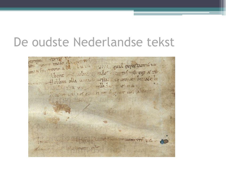 De oudste Nederlandse tekst