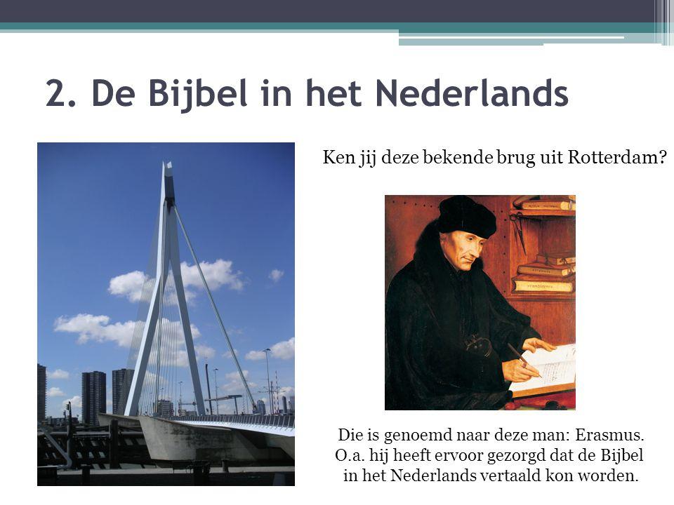 2. De Bijbel in het Nederlands