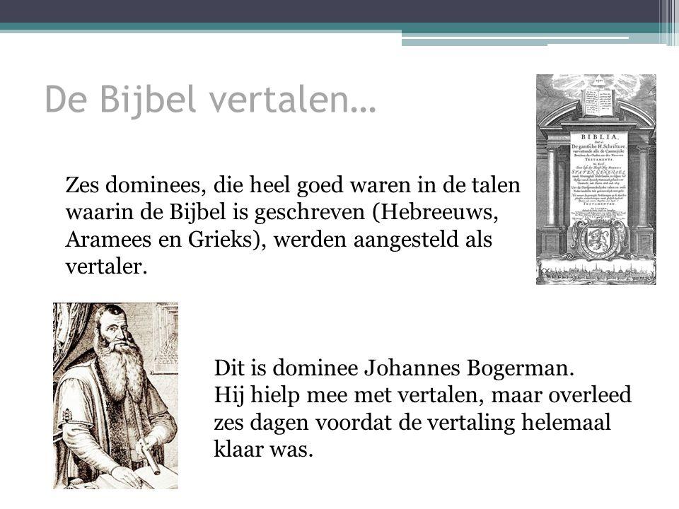 De Bijbel vertalen…
