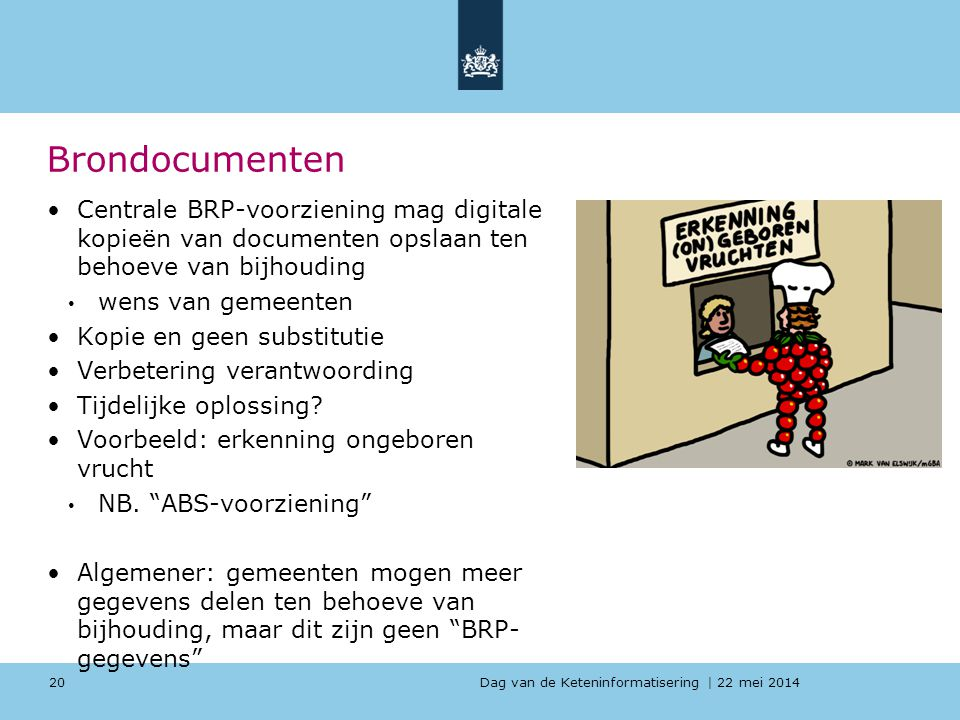 Brondocumenten Centrale BRP-voorziening mag digitale kopieën van documenten opslaan ten behoeve van bijhouding.