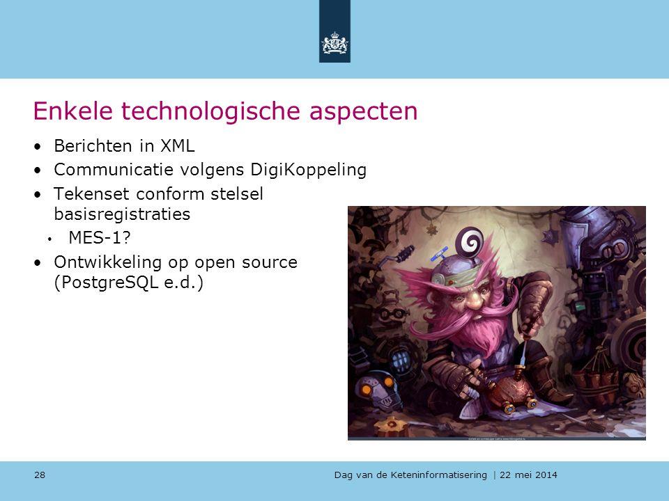 Enkele technologische aspecten