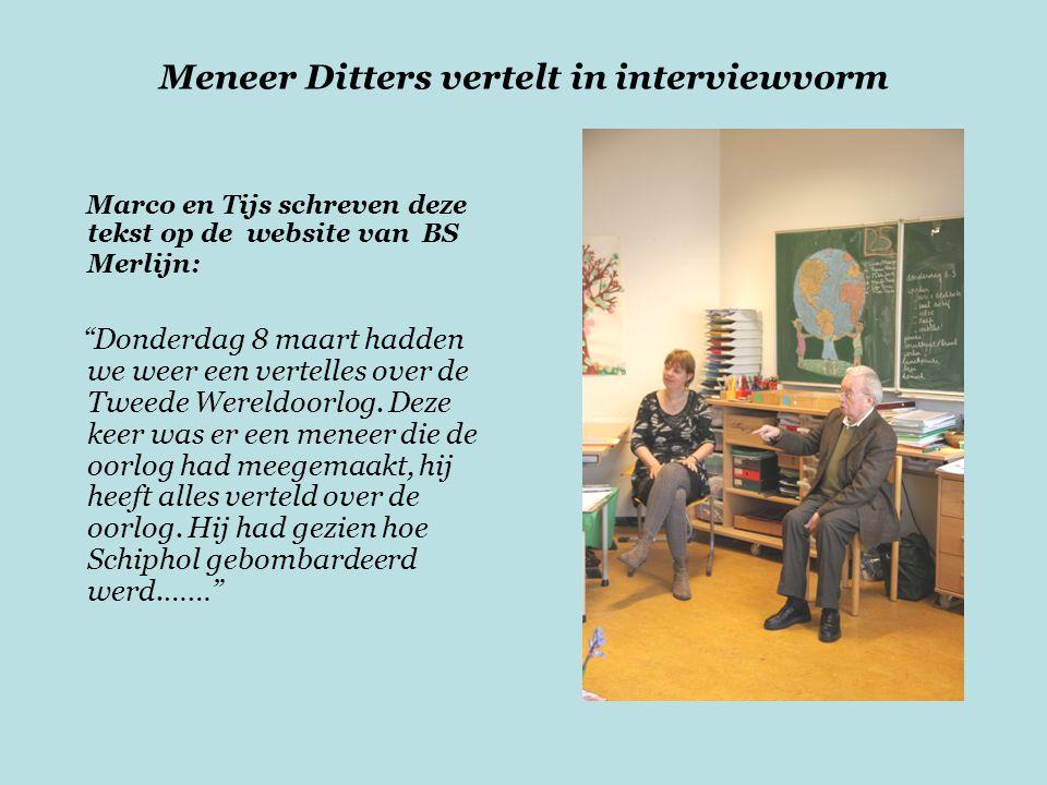 Meneer Ditters vertelt in interviewvorm