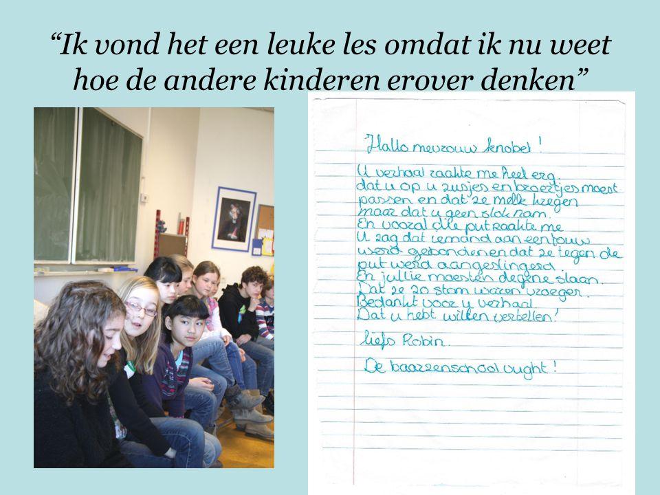 Ik vond het een leuke les omdat ik nu weet hoe de andere kinderen erover denken