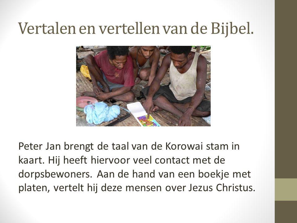 Vertalen en vertellen van de Bijbel.