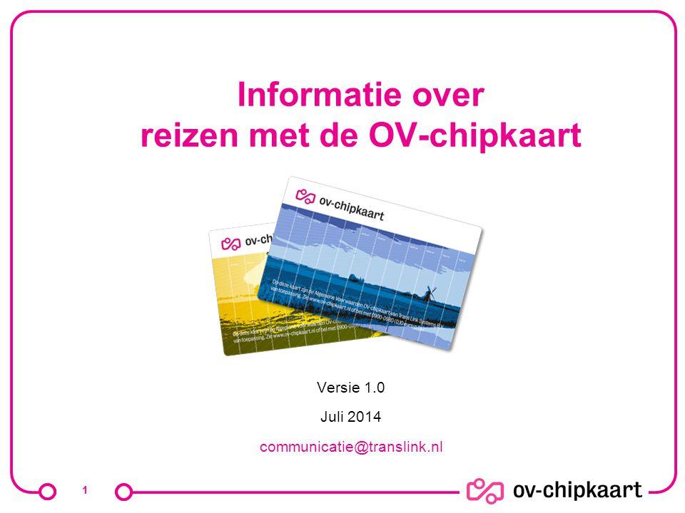 Informatie over reizen met de OV-chipkaart