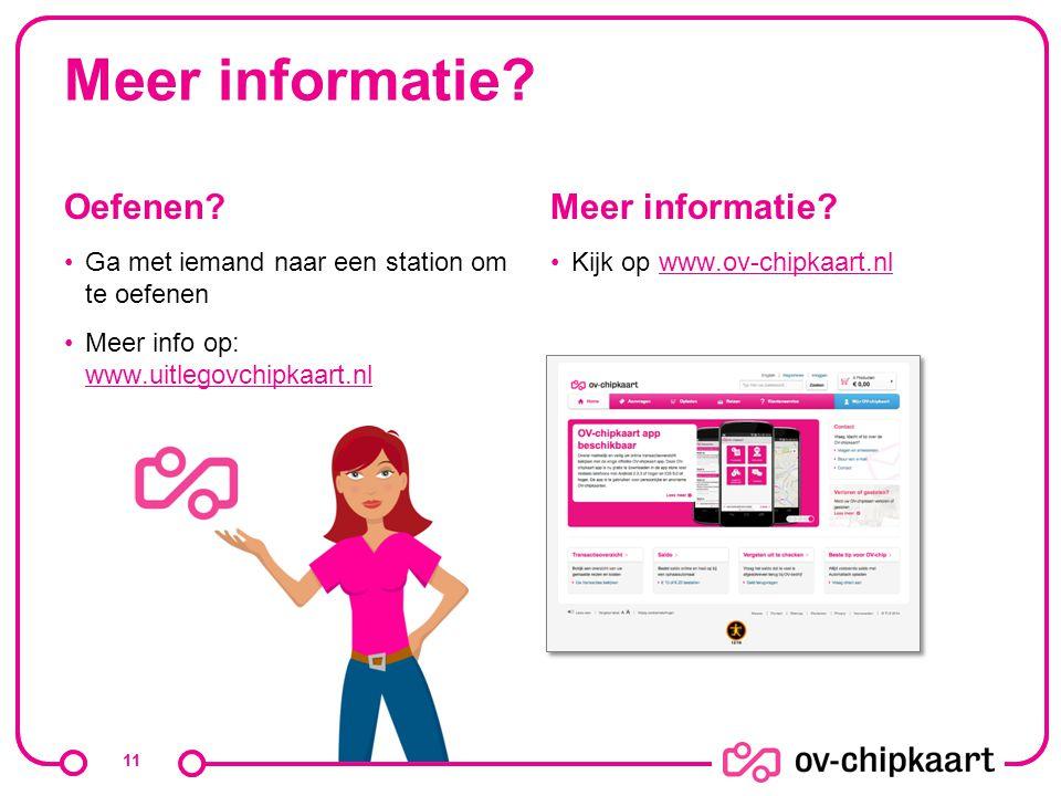 Meer informatie Oefenen Meer informatie
