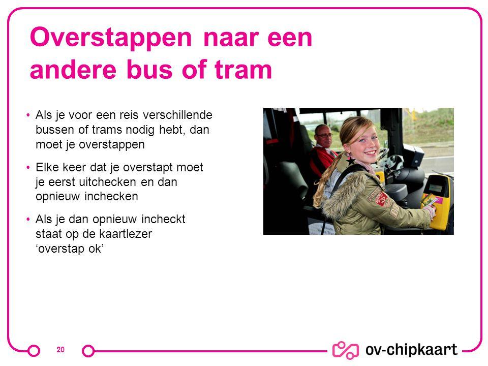 Overstappen naar een andere bus of tram