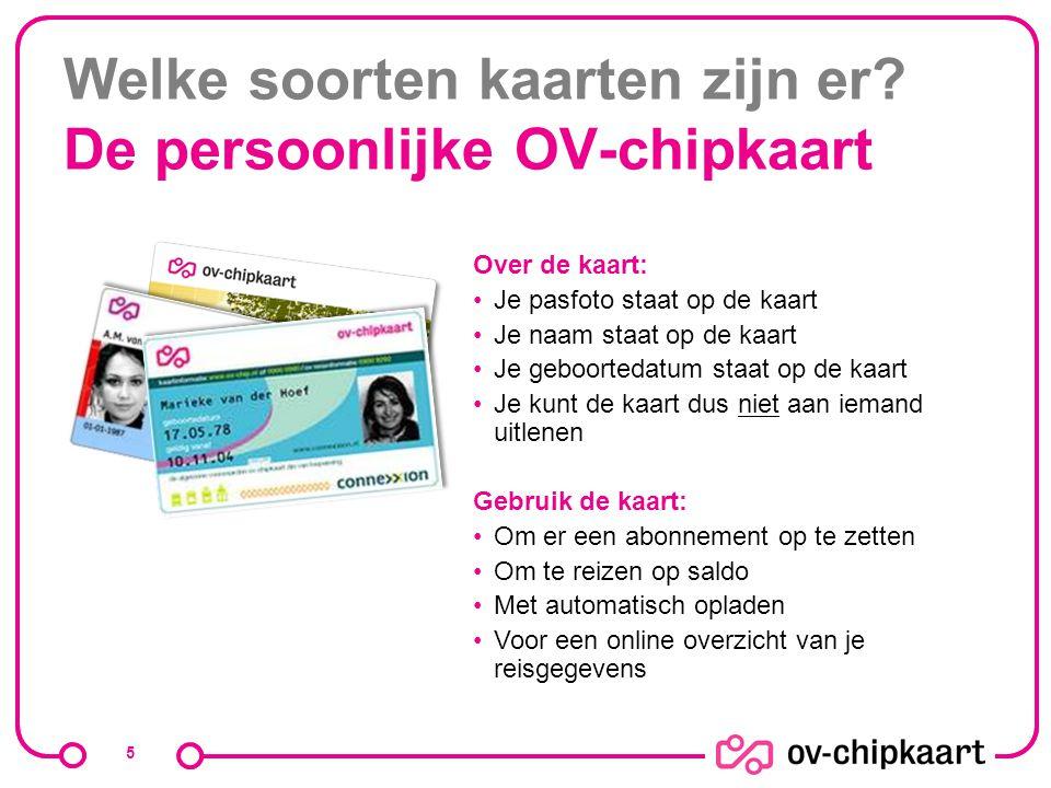 Welke soorten kaarten zijn er De persoonlijke OV-chipkaart