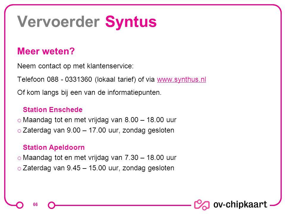 Vervoerder Syntus Meer weten Neem contact op met klantenservice: