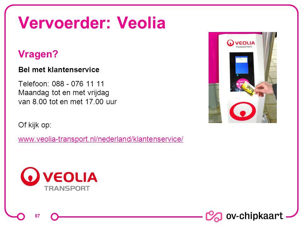 Vervoerder: Veolia Vragen Bel met klantenservice