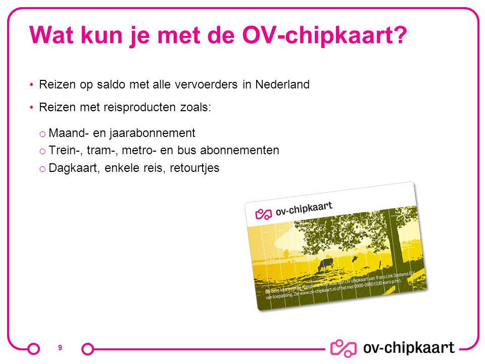 Wat kun je met de OV-chipkaart
