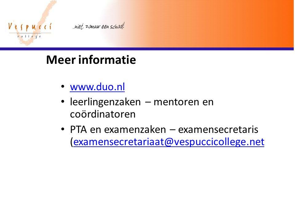 Meer informatie www.duo.nl leerlingenzaken – mentoren en coördinatoren