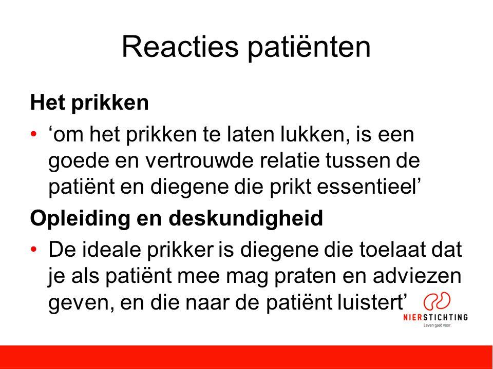 Reacties patiënten Het prikken