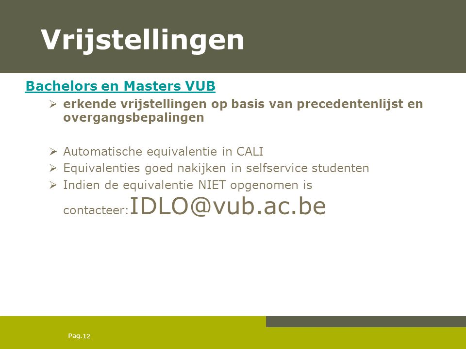 Vrijstellingen Bachelors en Masters VUB