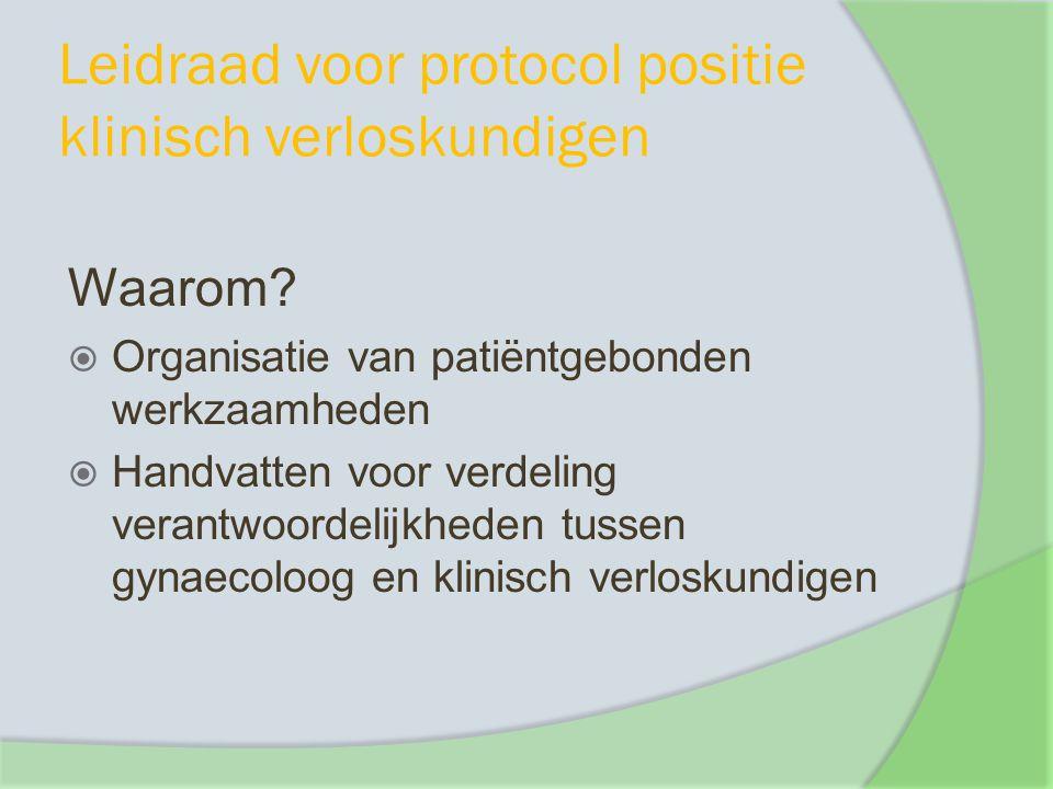Leidraad voor protocol positie klinisch verloskundigen