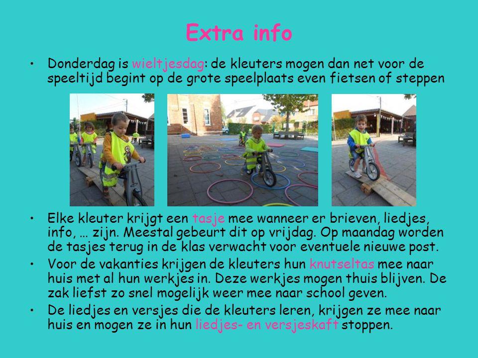 Extra info Donderdag is wieltjesdag: de kleuters mogen dan net voor de speeltijd begint op de grote speelplaats even fietsen of steppen.
