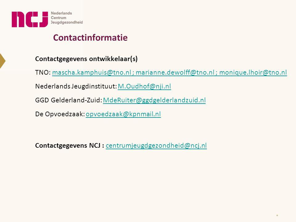 Contactinformatie Contactgegevens ontwikkelaar(s) TNO: mascha.kamphuis@tno.nl ; marianne.dewolff@tno.nl ; monique.lhoir@tno.nl.