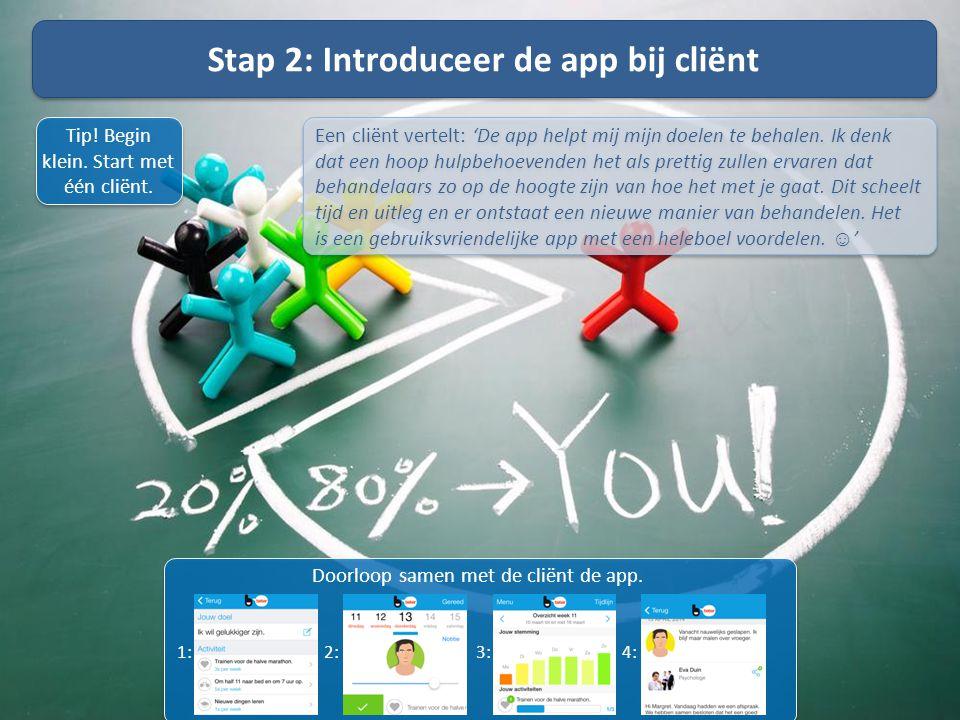 Stap 2: Introduceer de app bij cliënt