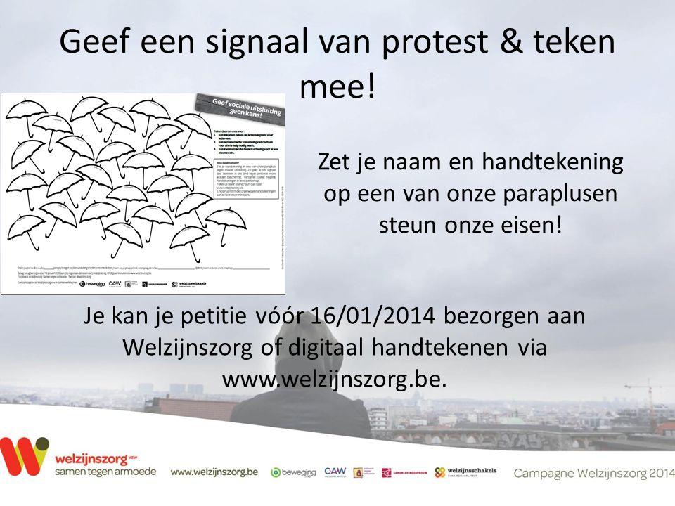 Geef een signaal van protest & teken mee!