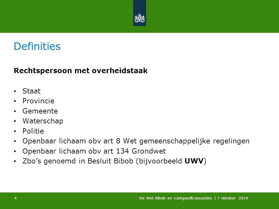 Definities Rechtspersoon met overheidstaak Staat Provincie Gemeente
